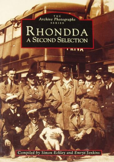 Rhondda - A Second Selection, by Simon Eckley and Emrys Jenkins